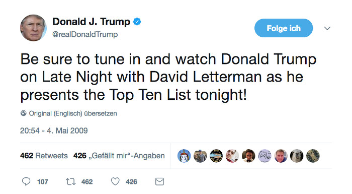 """Donald Trumps erster Tweet: """"Be sure to tune in and watch Donald Trump on Late Night with David Letterman as he presents the Top Ten List tonight!"""""""