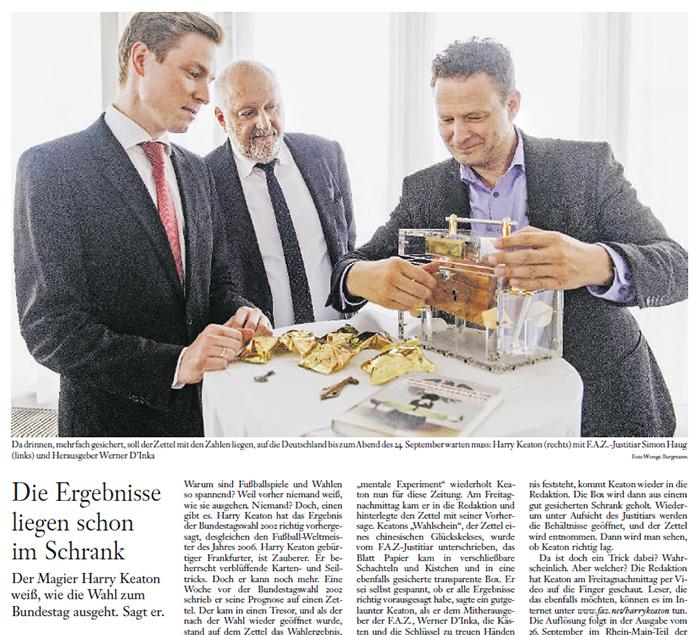 Die Ergebnisse liegen schon im Schrank - Der Magier Harry Keaton weiß, wie die Wahl zum Bundestag ausgeht. Sagt er.