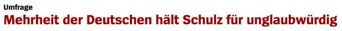 """Überschrift """"Spiegel Online"""": """"Mehrheit der Deutschen hält Schulz für unglaubwürdig"""""""