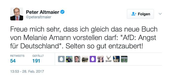 """Tweet von @peteraltmaier: """"Freue mich sehr, dass ich gleich das neue Buch von Melanie Amann vorstellen darf: """"AfD: Angst für Deutschland"""". Selten so gut entzaubert!"""""""