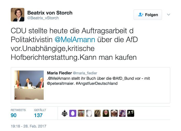 """Tweet von @Beatrix_vStorch: """"CDU stellte heute die Auftragsarbeit d Politaktivistin @MelAmann über die AfD vor.Unabhängige,kritische Hofberichterstattung.Kann man kaufen"""""""