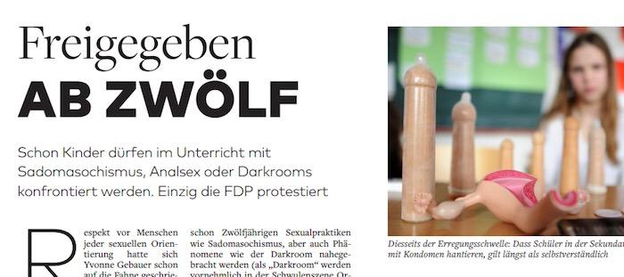 Freigegeben ab zwölf: Schon Kinder dürfen im Unterricht mit Sadomasochismus, Analsex oder Darkrooms konfrontiert werden. Einzig die FDP protestiert