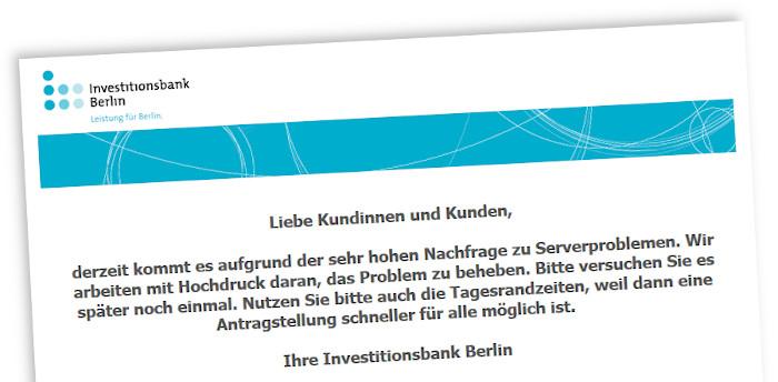 Website der Investitionsbank Berlin, auf der kein Antrag gestellt werden kann, weil die Server überlastet sind