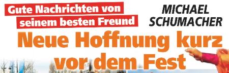 Gute Nachrichten von seinem besten Freund - Michael Schumacher - Neue Hoffnung kurz vor dem Fest