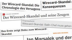 Schlagzeilen zum so genannten Wirecard-Skandal