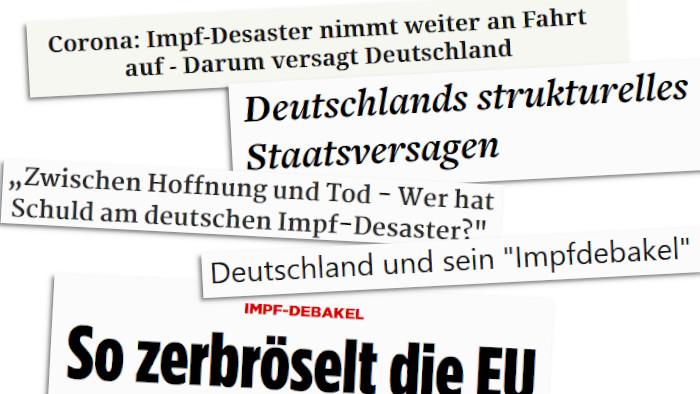 """Schlagzeilen zu """"Impfdebakel"""", """"Impfdesaster"""" und """"Staatsversagen"""""""