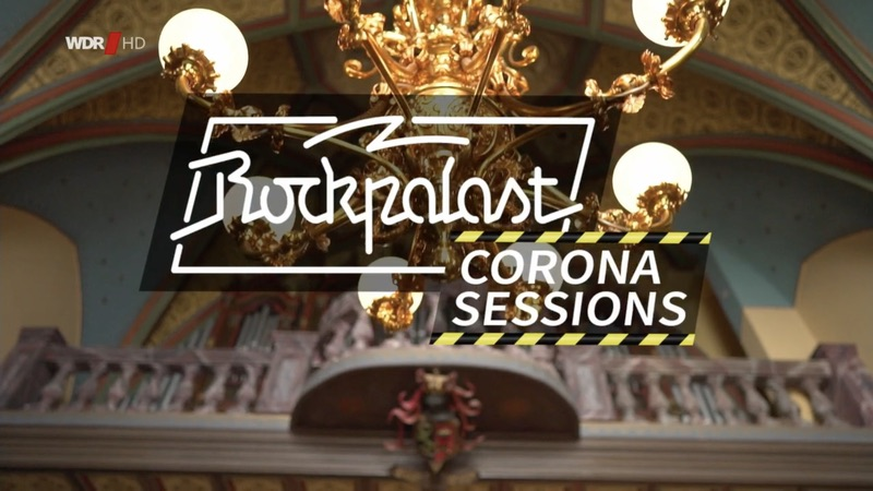 Rockpalast Corona Sessions