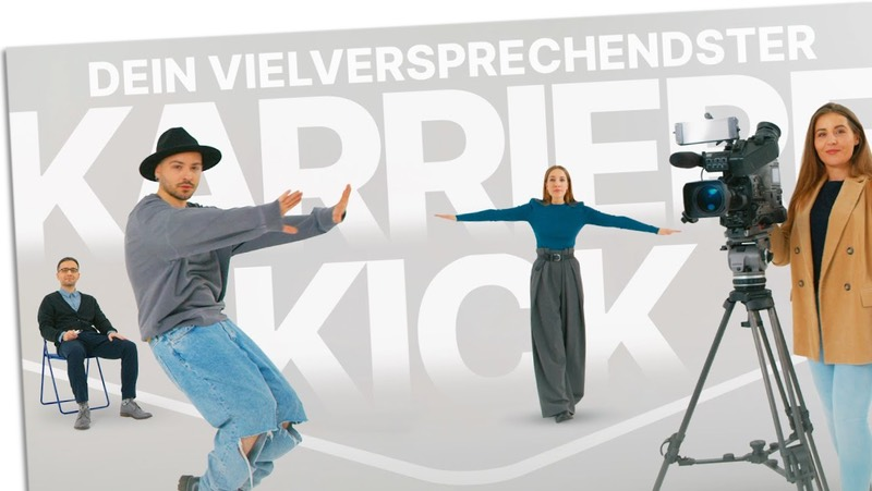 """""""Dein vielversprechendster Karriere-Kick"""""""