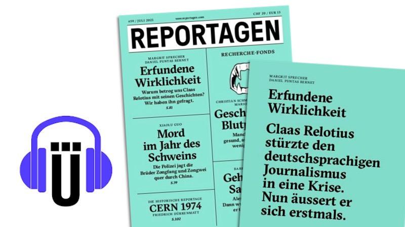 Reportagen-Cover: Erfundene Wirklichkeit. Waurm betrog uns Claas Relotius mit seinen Geschichten? Wir haben ihn gefragt.