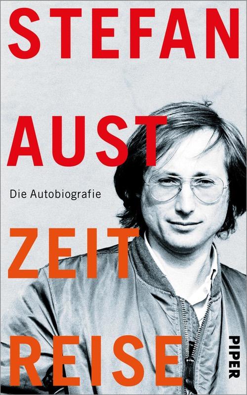 Buchcover: Stefan Aust, 'Zeitreise'