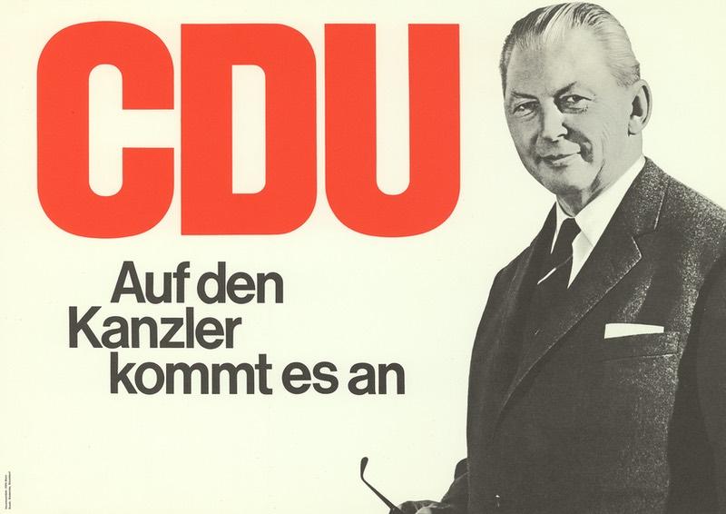 """Wahlplakat der CDU: Kurt Georg Kiesinger mit dem Slogan """"Auf den Kanzler kommt es an"""""""