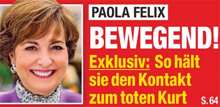 Paola Felix - Bewegend! - Exklusiv: So hält sie den Kontakt zum toten Kurt