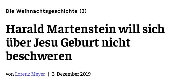 Harald Martenstein will sich über Jesu Geburt nicht beschweren