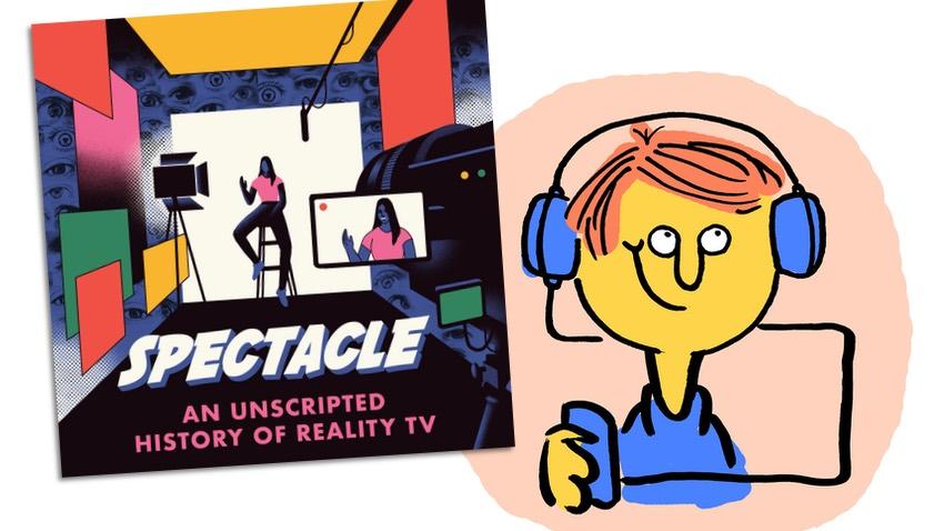 """Podcastkritik """"Spectacle - an unscripted history of Reality TV"""" mit glücklichem Hörer"""