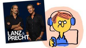 "Cover Podcast ""Lanz & Precht"" und schlecht gelauntes Hörer-Männchen"