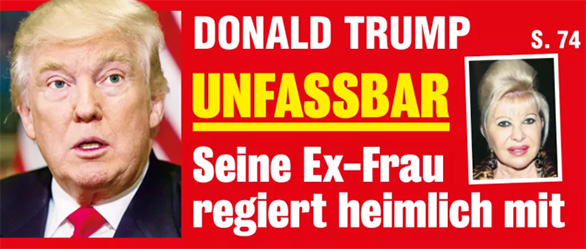 Donald Trump - UNFASSBAR - Seine Ex-Frau regiert heimlich mit