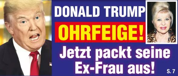 Donald Trump - OHRFEIGE - Jetzt packt seine Ex-Frau auf