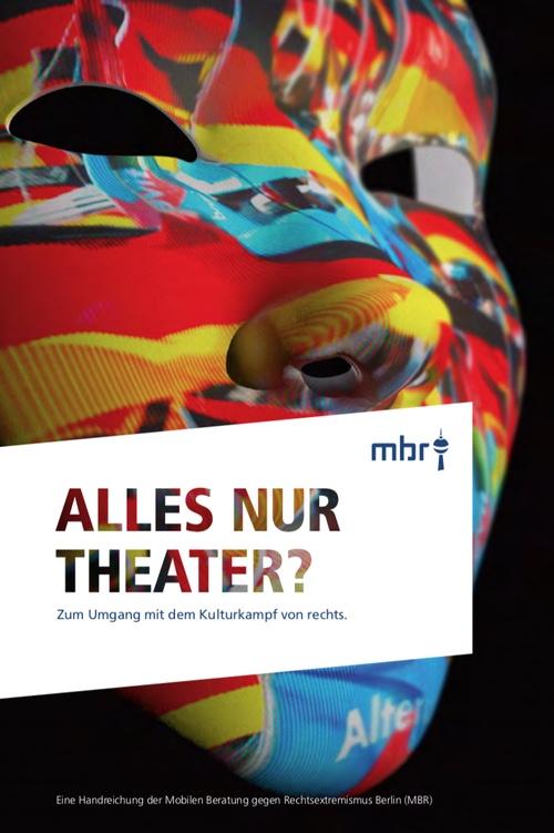 Alles nur Theater? Zum Umgang mit dem Kulturkampf von rechts