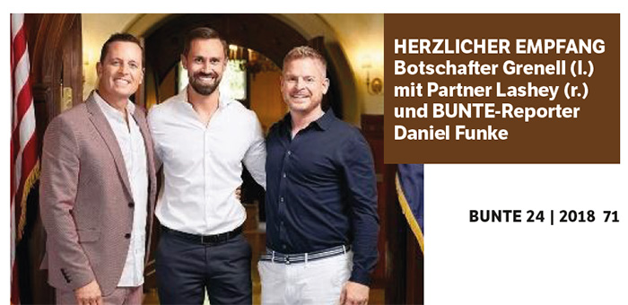 """Ein Foto, das in das Interview eingebettet ist: Man sieht den """"Bunte""""-Redakteur, rechts und links neben ihm, Arm in Arm, der Botschafter und dessen Partner. Bildunterschrift: """"Herzlicher Empfang - Botschafter Grenell (l.) mit Partner Lashey (r.) und BUNTE-Reporter Daniel Funke"""