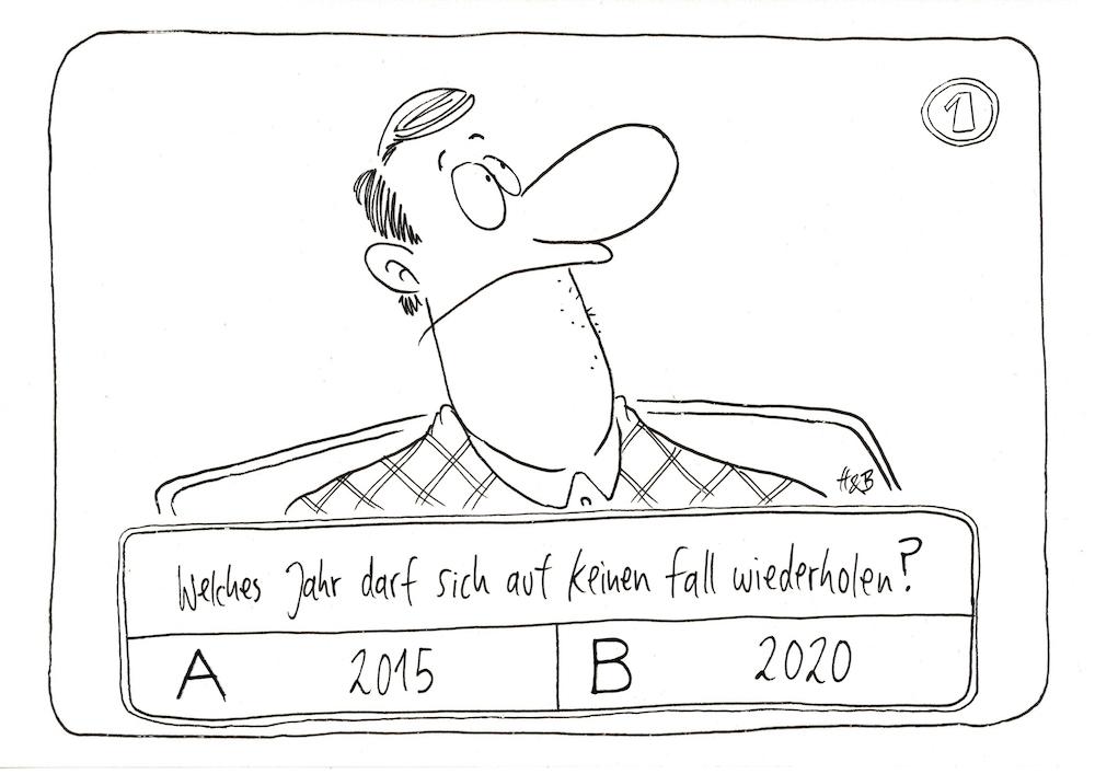 """Mann in Quizshow. Frage: Welches Jahr sollte sich auf keinen Fall wiederholen?"""" Antwortmöglichkeiten: """"A) 2015, B) 2020"""""""