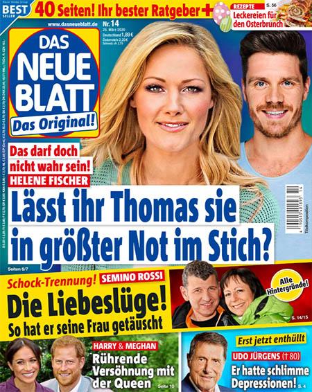 """Titelseite """"Das neue Blatt"""": """"Das darf doch nicht wahr sein! - Helene Fischer - Lässt ihr Thomas sie in größter Not im Stich?"""