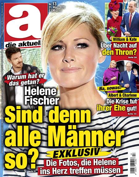"""Titleseite """"Die Aktuelle"""": """"Warum hat er das getan? - Helene Fischer - Sind denn alle Männer so? - Exklusiv: Die Fotos, die Helene ins Herz treffen müssen"""