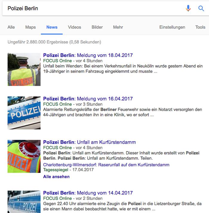 """Treffer bei Google News zum Suchwort """"Polizei Berlin"""". """"Focus Online"""" ist hier meistens als erster Treffer gelistet, oft vor den Lokalzeitungen."""