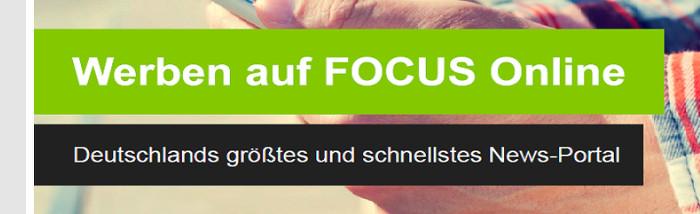 """Eigenwerbung """"Fcous Online"""". Text: """"Werben auf Focus Online. Deutschlands größtes und schnellstes News-Portal"""""""
