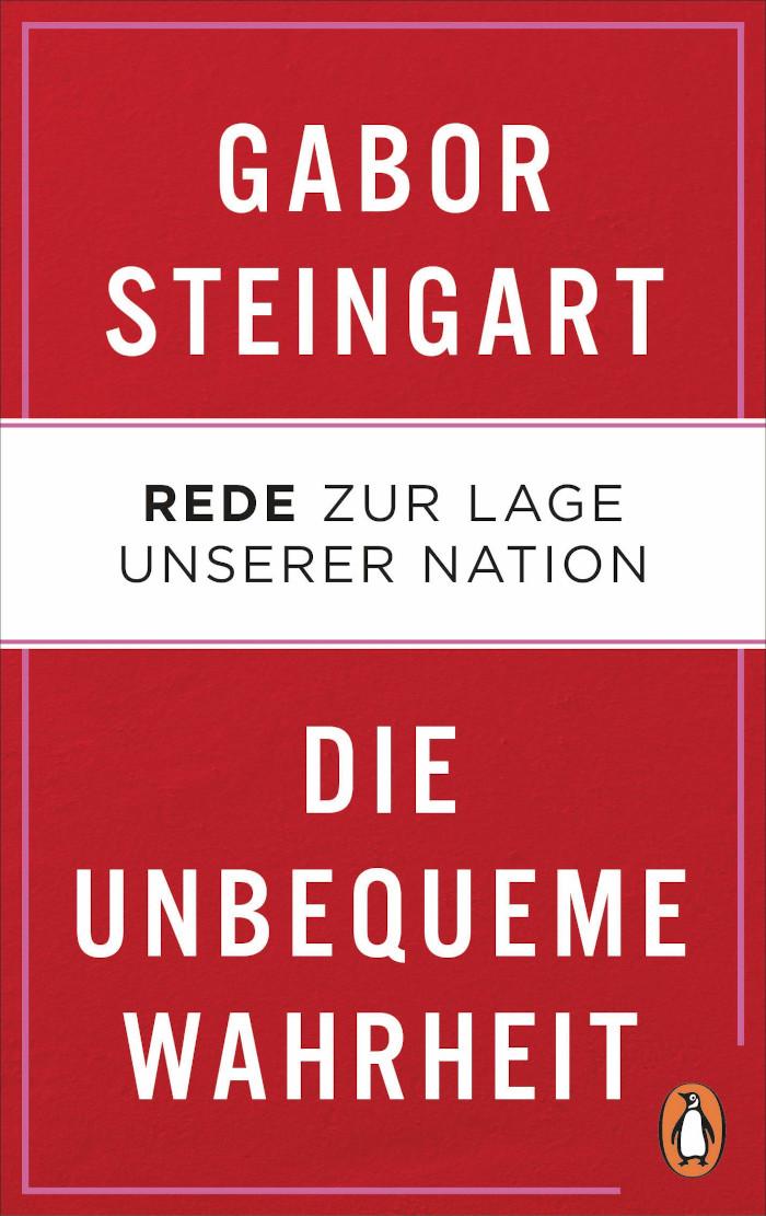 Das Buch von Gabor Steingart: Die unbequeme Wahrheit
