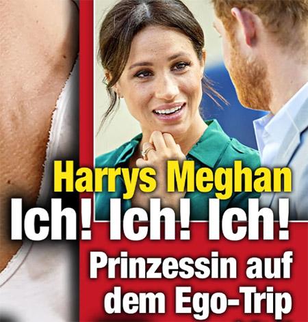 Harrys Meghan - Ich! Ich! Ich! - Prinzessin auf dem Ego-Trip