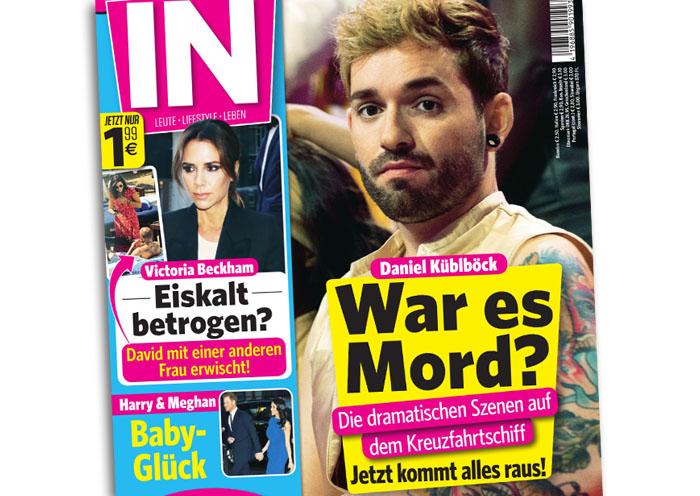 """Große Titelschlagzeile der """"IN"""": """"Daniel Küblböck - War es Mord? - Die dramatischen Szenen auf dem Kreuzfahrtschiff - Jetzt kommt alles raus!"""""""