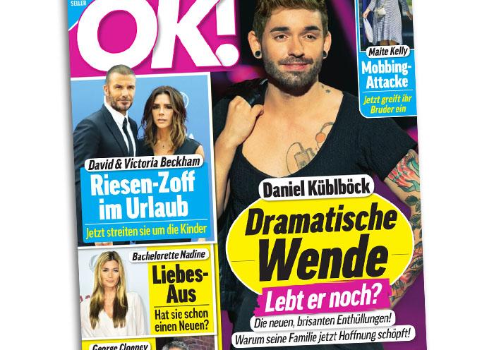 """Große Titelschlagzeile der """"OK!"""": """"Daniel Küblböck - Daramtische Wende - Lebt er noch? - Die neuen, brisanten Enthüllungen! - Warum seine Familie jetzt Hoffnung schöpft!"""