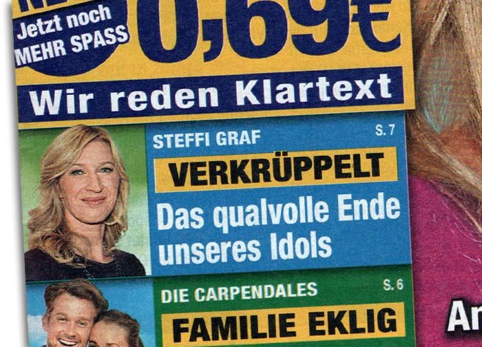 Schlagzeile: Steffi Graf - VERKRÜPPELT - Das qualvolle Ende unseres Idols