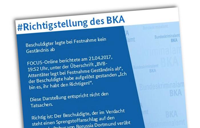 """Richtigstellung des BKA, dass eine Meldung von """"Focus Online"""" zum Anschlag auf den BVB nicht korrekt ist."""