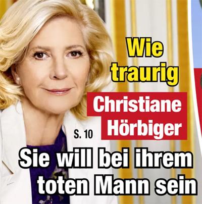 Wie traurig - Christiane Hörbiger - Sie will bei ihrem toten Mann sein