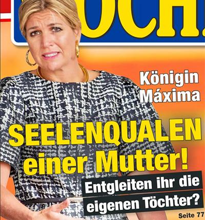 Königin Máxima - SEELENQUALEN einer Mutter! - Entgleiten ihr die eigenen Töchter?