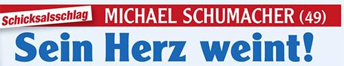 Schicksalsschlag - Michael Schumacher - Sein Herz weint!