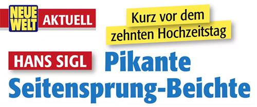 Kurz vor dem zehnten Hochzeitstag - Hans Sigl - Pikante Seitensprung-Beichte