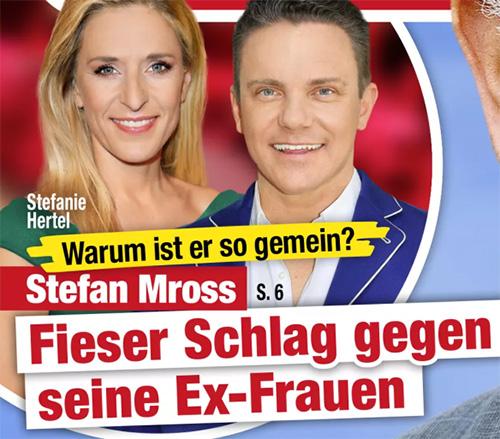 Warum ist er so gemein? -Stefan Mross - Fieser Schlag gegen seine Ex-Frauen