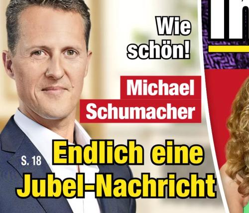 Wie schön! - Michael Schumacher - Endlich eine Jubel-Nachricht