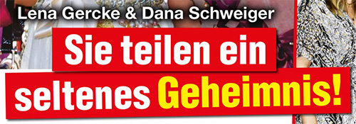 Lena Gercke & Dana Schweiger - Sie teilen ein seltenes Geheimnis