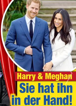 Harry & Meghan - Sie hat ihn in der Hand!