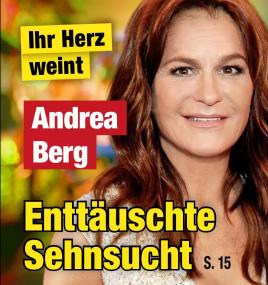 Ihr Herz weint - Andrea Berg - Enttäuschte Sehnsucht
