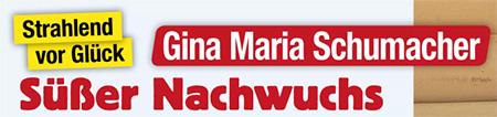 Strahlend vor Glück - Gina Maria Schumacher - Süßer Nachwuchs