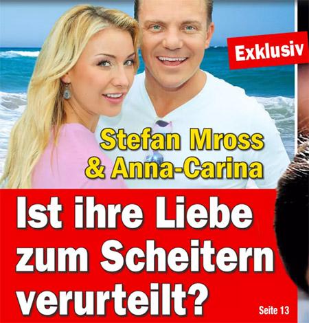 Exklusiv - Stefan Mross & Anna-Carina - Ist ihre Liebe zum Scheitern verurteilt?