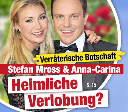 Verräterische Botschaft - Stefan Mross & Anna-Carina - Heimliche Verlobung?