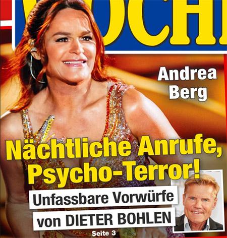 Andrea Berg - Nächtliche Anrufe, Psycho-terror! - Unfassbare Vorwürfe von Dieter Bohlen