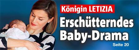 Königin Letizia -Erschütterndes Baby-Drama