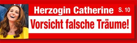 Herzogin Catherine - Vorsicht falsche Träume!