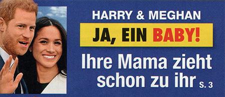 Harry & Meghan - JA, EIN BABY - Ihre Mama zieht schon zu ihr